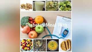 A Full Day Diabetic Meal Plan/diabetes food/reduce blood sugar/diabetes type 1 & type 2 diet