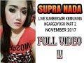 Supra Nada November 2017 Live Sumbersari Kemuning Full Video