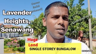 Lavendar Heights, Senawang Single Storey Bungalow for Sale (Beautiful & Huge Garden)