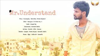 MR.UNDERSTAND - 2 Latest Telugu Short Film - 2019 || Director - PAVAN KALYAN K