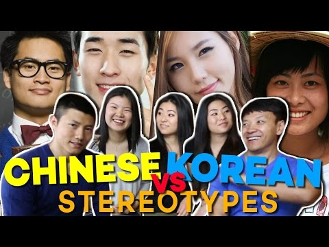 Chinese Stereotypes vs Korean Stereotypes