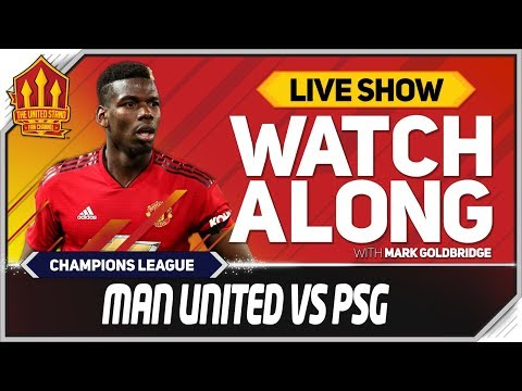 Manchester United vs PSG  Watchalong