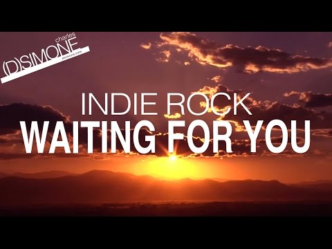 Indie Music - DSimone - Waiting For You - YouTube Lyric Video