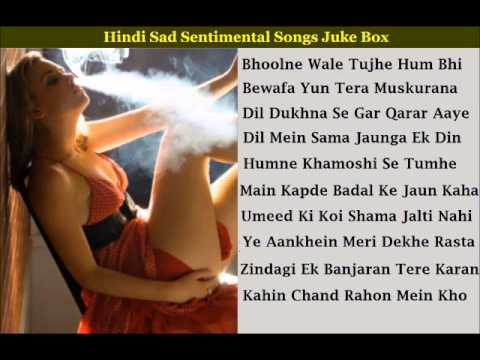 Hindi Sad Sentimental Full Songs Juke Box - Click On Songs (part 1 Of 2) video