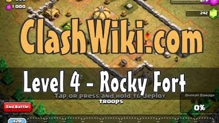 Clash Of Clans Level 4 - Rocky Fort
