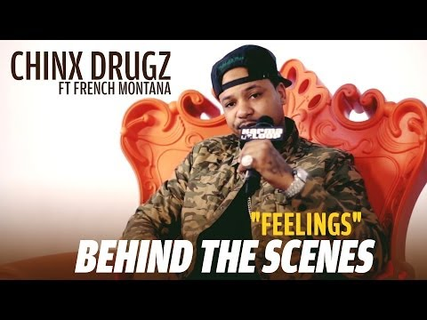 "Chinx Drugz ft. French Montana ""Feelings"" Music Video BTS"