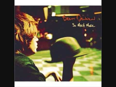 Brett Dennen - Someday