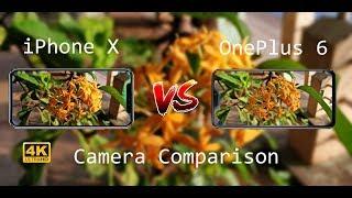 OnePlus 6 Vs iPhone X Camera Comparison 4k ????????
