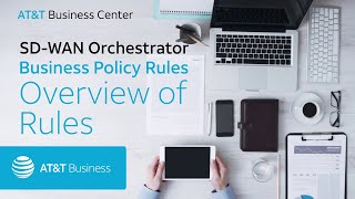 SD-WAN Orchestrator: Business Policy Rules: Overview of Rules