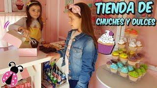 MI TIENDA DE CHUCHES Y DULCES 🍭🍬 Los juguetes de Arantxa