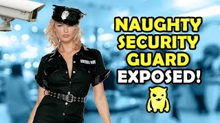 Naughty Female Security Guard EXPOSED - Ownage Pranks