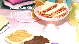 DIY American Girl Doll PB&J Sandwich