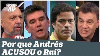 Andrés ACUSOU Raí só pra TUMULTUAR? Debate PEGA FOGO!