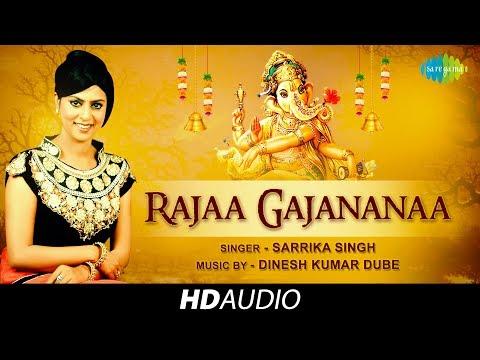 Raaja Gajananaa | Sarrika Singh | Dinesh Kumar Dube | Devotional Song