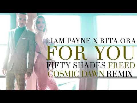 Liam Payne & Rita Ora   For You Cosmic Dawn Remix