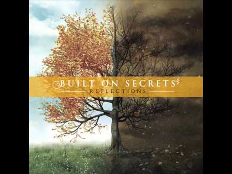Built On Secrets - The Space Between