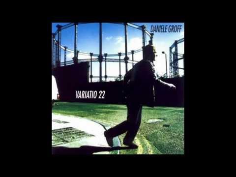Daniele Groff - Variatio 22 (Album)