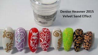 Velvet Sand  for Nails - WHAT IS IT ?????  E A S Y !