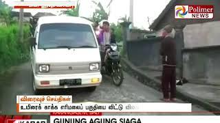 Volcanic Eruption warning at Indonesia Island   Polimer News