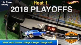 2018 Playoffs Heat 1 - 3DBotMaker Hot Wheels Diecast Racing