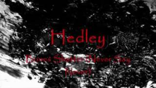 Watch Hedley Bones Shatter (Never Say Never) video