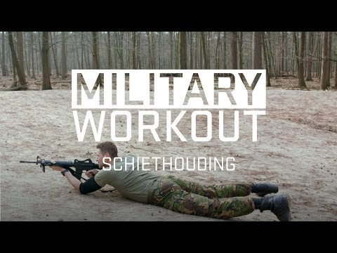 Schiethouding | Trainen als een militair | Military Workout #3