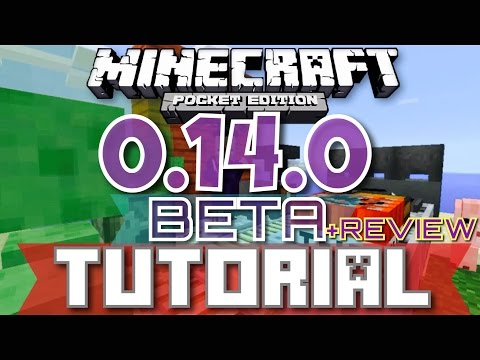 ✔️MCPE 0.14.0 BETA TUTORIAL + REVIEW    Minecraft Pocket Edition 0.14.0 BETA Tutorial+Review