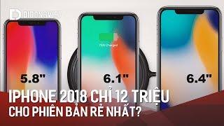 Tin đồn: 12 triệu cho phiên bản iPhone X 2018 giá rẻ