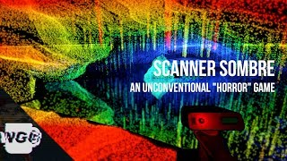 "Scanner Sombre - An Unconventional ""Horror"" Game"