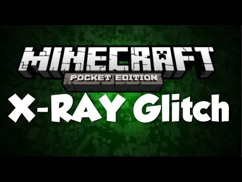 X-RAY Glitch Minecraft Pocket Edition