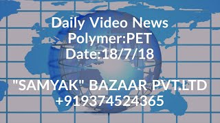 Daily Video News:PET 18/7/2018