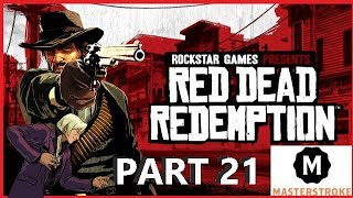 MASTERSTROKE Streaming - Red Dead Redemption (Part 21)