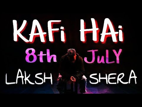 KAFI HAI | LAKSH | LATEST HINDI RAP SONG 2018 (Prod. By - SHERA)