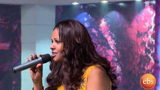 Sunday With Ebs interview with Artist Emebet Negasi and her Live Performance