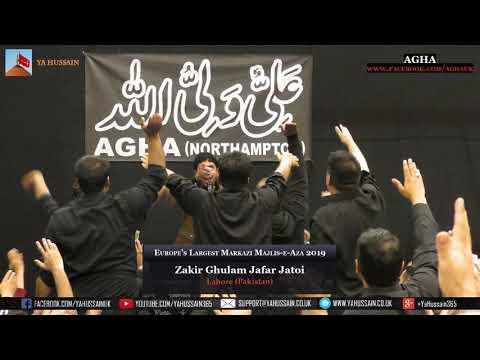 Europe's Largest Markazi Majlis 2019 - Allama Ghulam Jafar Jatoi (Lahore) – AGHA (Northampton)