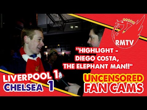 'Highlight - Diego Costa, The Elephant Man!' | Liverpool 1-1 Chelsea | Uncensored Fan Cams