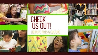 Check Us Out! - Library, Arts & Culture - Ep.13