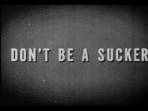 Don't Be a Sucker - 1947