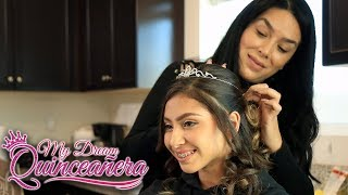 Hair by Lourdes | My Dream Quinceañera - Brianna EP 4