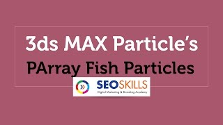 download lagu 3ds Max Parray Fish Particle Tutorial gratis