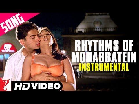 Rhythms Of Mohabbatein (Instrumental) | Mohabbatein