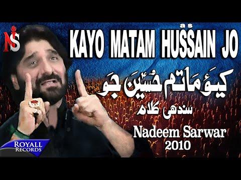 Nadeem Sarwar   Kayo Matam Hussain Jo   2010