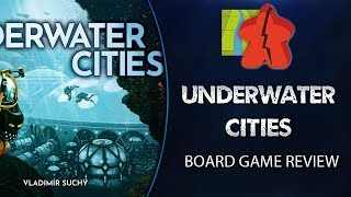 Underwater Cities - Board Game Review