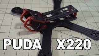 PUDA X220 (Armattan Chamelon Clone) Frame Review ✔️