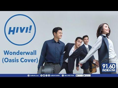 download lagu HIVI! - WONDERWALL OASIS COVER - INDIKA gratis
