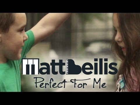 Matt Beilis - Perfect For Me