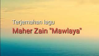 "Terjemahan Lagu Maher Zain ""Mawlaya"" subtitle Ima Rofiatul Himmah"
