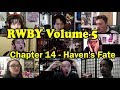 RWBY Volume 5 Chapter 14 Haven S Fate REACTIONS MASHUP mp3