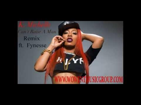 K. Michelle - Can't Raise A Man Remix video