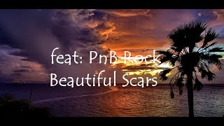 Kevin Gates - Beautiful Scars feat: PnB Rock lyric video (Official song)